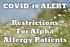 COVID-19 Coronavirus Info: New Alpha Allergy Restrictions